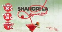 Shangri La - All you can drink@Club Privileg