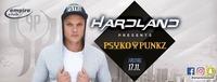 Empire Club presents Hardland with Psyko Punkz@Empire Club