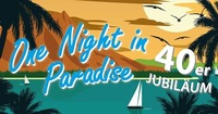 One Night in Paradise 2017@Mehrzweckhalle