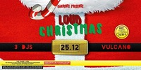 LOUD Christmas@Vulcano