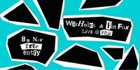 WarHoles + Fat Fox // live at Fluc@Fluc / Fluc Wanne