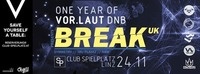 One year of Vor.laut DnB w/ BREAK (Symmetry, Tru Playaz, Ram–UK)@Club Spielplatz