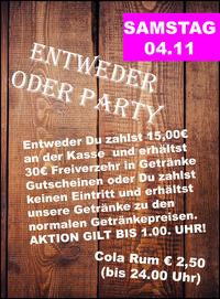 Entweder Oder Party@Manglburg Alm