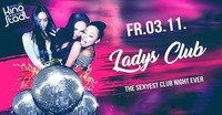 Ladys Club - The Sexyest Club Night Ever