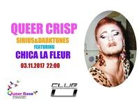 Queer Crisp Ft. Chica La Fleur@Club U