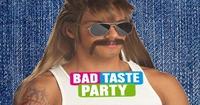 BAD TASTE PARTY@Hinteralm