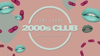 Fünf Jahre 2000s Club!