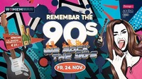 Remembar the 90s - We ROCK the 90s@REMEMBAR