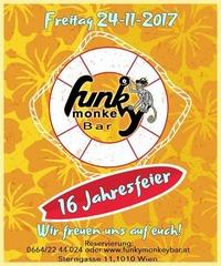 16 Jahresfeier - Funky Monkey Bar@Funky Monkey