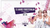 13 Jahre Forsteralm mit 2 TAGES BART