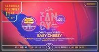 FANCY x Easy Cheesy x 11/11/17