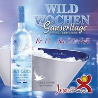 Wildwochen - Ganserltage powered by GREY GOOSE@Jedermann