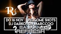 ready for BALKAN-REFRESH???@Riverside