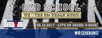 Old School - We <3 90s urban music!@Segabar Kufstein