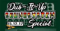 Dub-It-Up Soundsystem Special@KV Röda