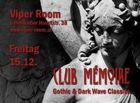 Club Mémoire - Gothic & Dark Wave Classics@Viper Room