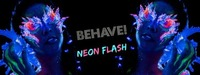 Behave! Neon Flash@U4