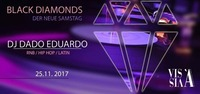 Black DIAMONDS x DJ Dado@Vis A Vis