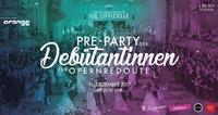 Pre-Party der Debütantinnen zur Opernredoute@Orange