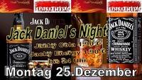Jack Daniel´s Night Montag 25.Dezember@Partyshuppen Aspach