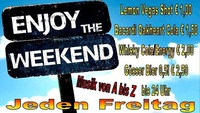 Jeden Freitag! Enjoy the Weekend@Partyshuppen Aspach