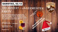 1st Advent   Jägermeister  Party