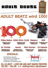 ADULT BEATZ #100 - Adult Beatz wird 100!@Proton - das feie Radio