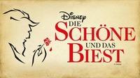 Disney Die Schöne und das Biest - Wien@Wiener Stadthalle