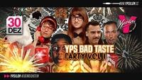 Yps Bad Taste Party Vol. 1 feat. Guido@Ypsilon