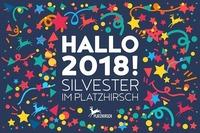 Silvester 2018 @Platzhirsch@Platzhirsch