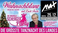 ▲▼ Weihnachtstanz - LIVE mit DJ Erich Fuchs ▲▼@MAX Disco