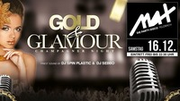 ▲▼ Gold & Glamour - Champagner Night ▲▼@MAX Disco