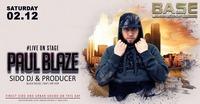 Paul Blaze (Sido DJ & Produzer )@BASE