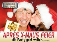 APRES X-Maus PARTY