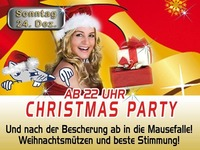 Christmas Party ab 22 Uhr@Mausefalle