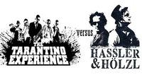 The Tarantino Experience vs. Hassler&Hölzl@P.P.C.