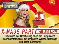 X-Maus Party ab 24 Uhr@Partymaus Wörgl