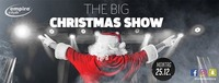THE BIG CHRISTMAS SHOW im Empire Salzburg@Empire Club