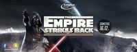 THE EMPIRE STRIKES BACK im Empire Neustadt@Empire Club