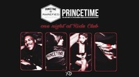 Princetime Holiday Special II 7.12 II Ride Club@Ride Club