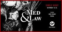 Med & Law - 16.12. - Chaya Fuera@Chaya Fuera