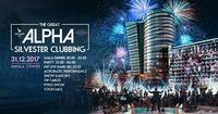 The Great ALPHA Silvester Clubbing@Club Alpha