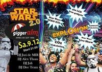 ★★ STAR WARS Explosion 2.0 ★★ Giggeralm ★@Reischach