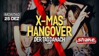 X-Mas Hangover - Der Tag danach@Shake