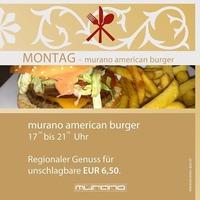 American Burger Montag in der murano@Murano Bar