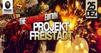 Project Freistadt - The Christmas Edition 2017 #DER Kultabend@Schlag 2.0