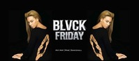 Blvck Friday@Roxy Club