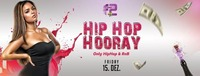 Hip Hop Hooray@Flowerpot