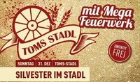 Mega Silvesterparty@Toms Stadl