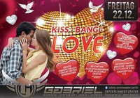 Kiss – Bang – Love@Gabriel Entertainment Center